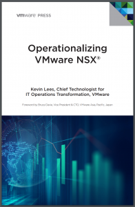 Operationalizing VMware NSX, by Kevin Lees