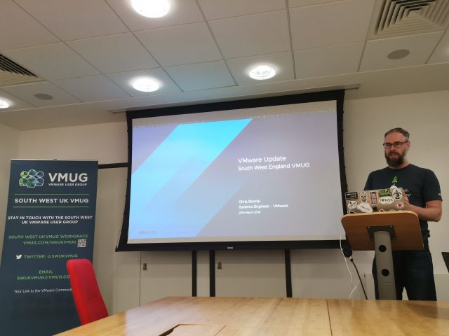 20190320 - South West UK VMUG - VMware Updates from Chris Storrie